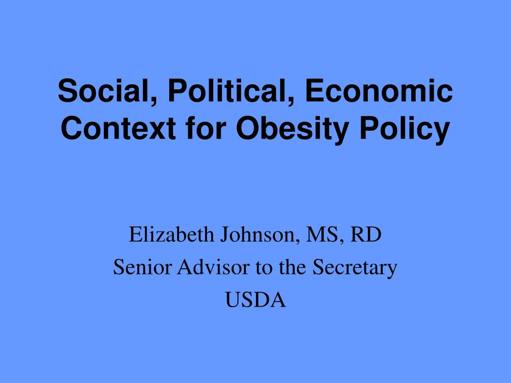 social political economic context for obesity policy l.