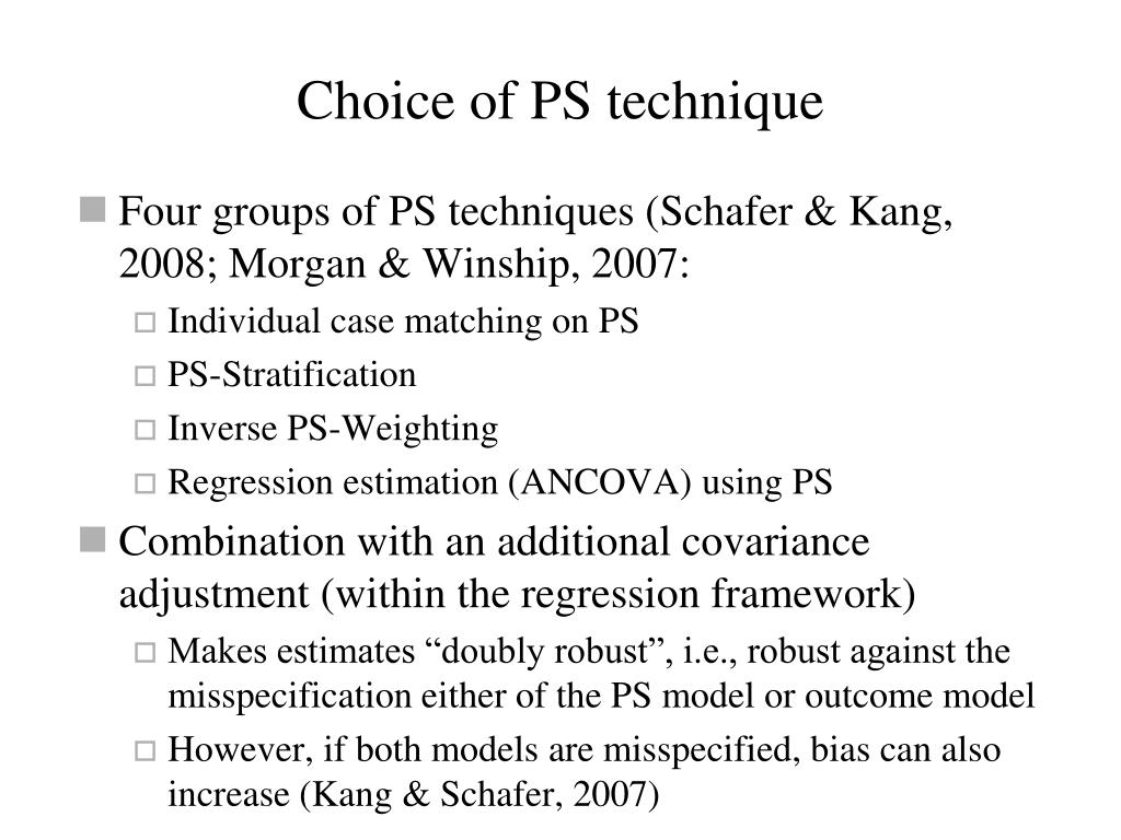 Choice of PS technique