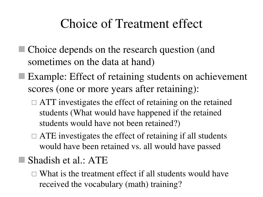 Choice of Treatment effect