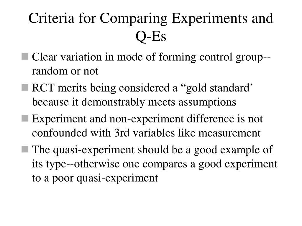 Criteria for Comparing Experiments and Q-Es