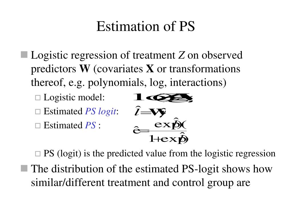 Estimation of PS
