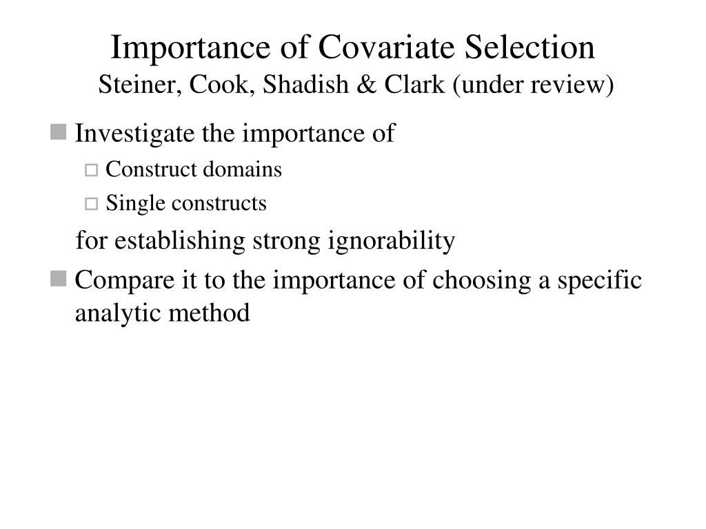 Importance of Covariate Selection