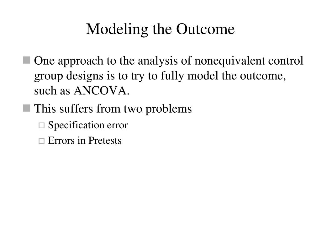 Modeling the Outcome