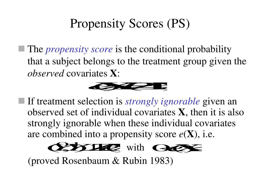 Propensity Scores (PS)