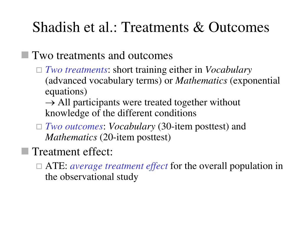 Shadish et al.: Treatments & Outcomes