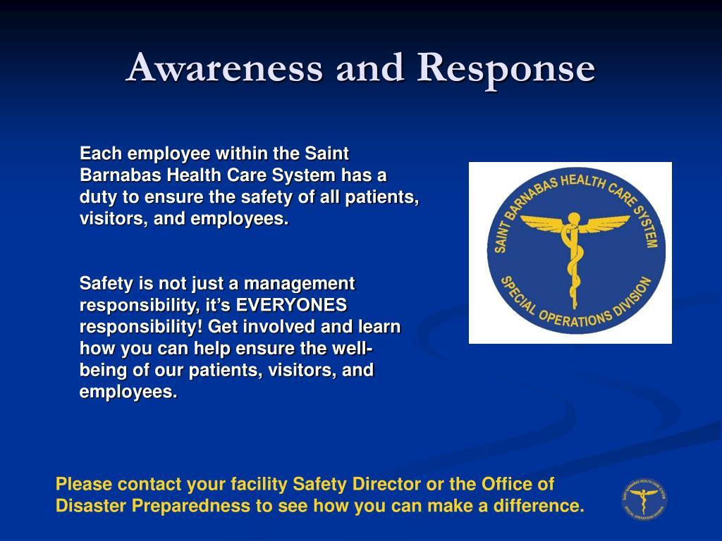 Awareness and Response