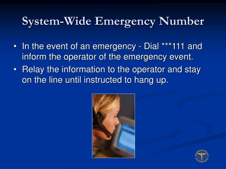 System wide emergency number