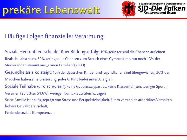 Häufige Folgen finanzieller Verarmung: