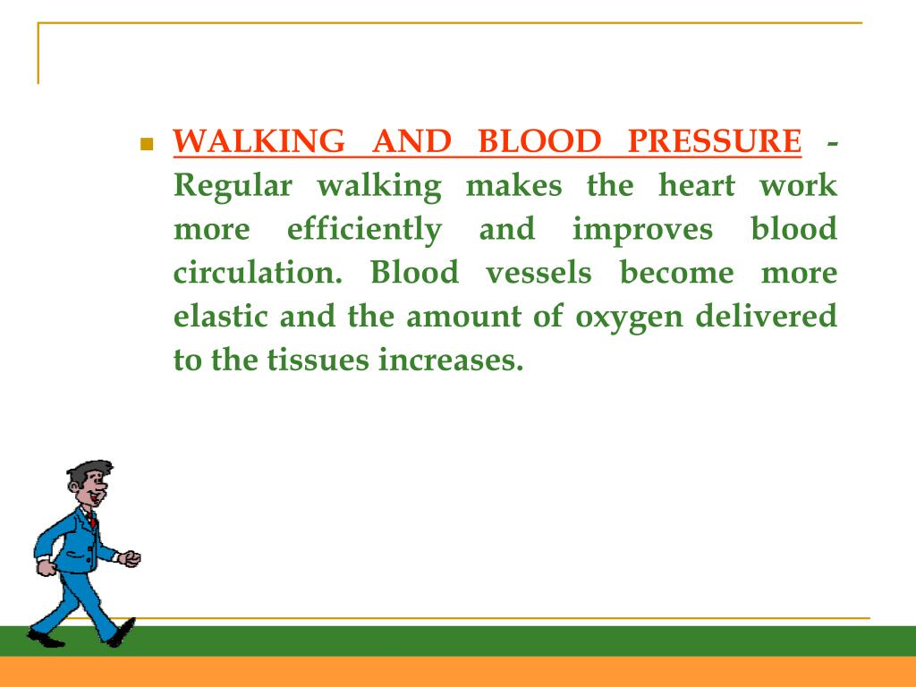 WALKING AND BLOOD PRESSURE