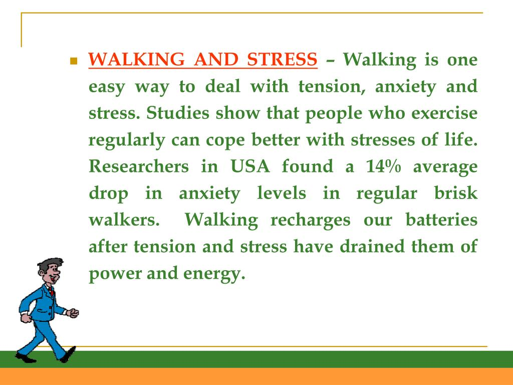 WALKING AND STRESS