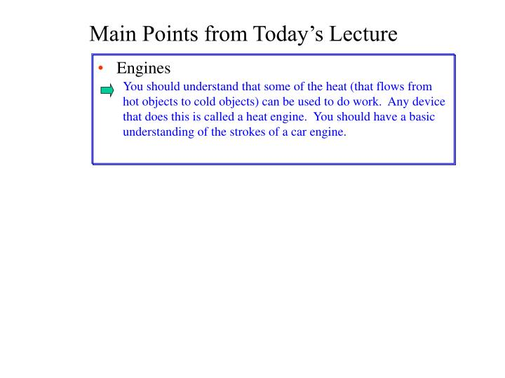 Main Points from Today's Lecture