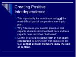 creating positive interdependence