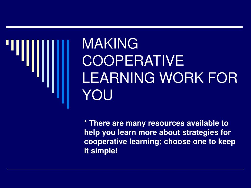 making cooperative learning work for you