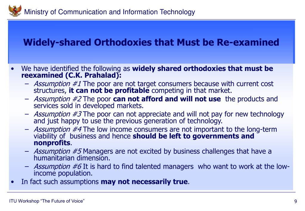 Widely-shared Orthodoxies that Must be Re-examined