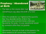 prophesy abandoned at birth