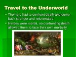 travel to the underworld