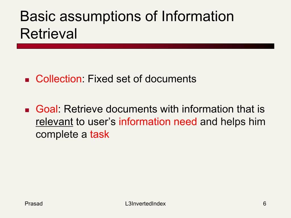 Basic assumptions of Information Retrieval