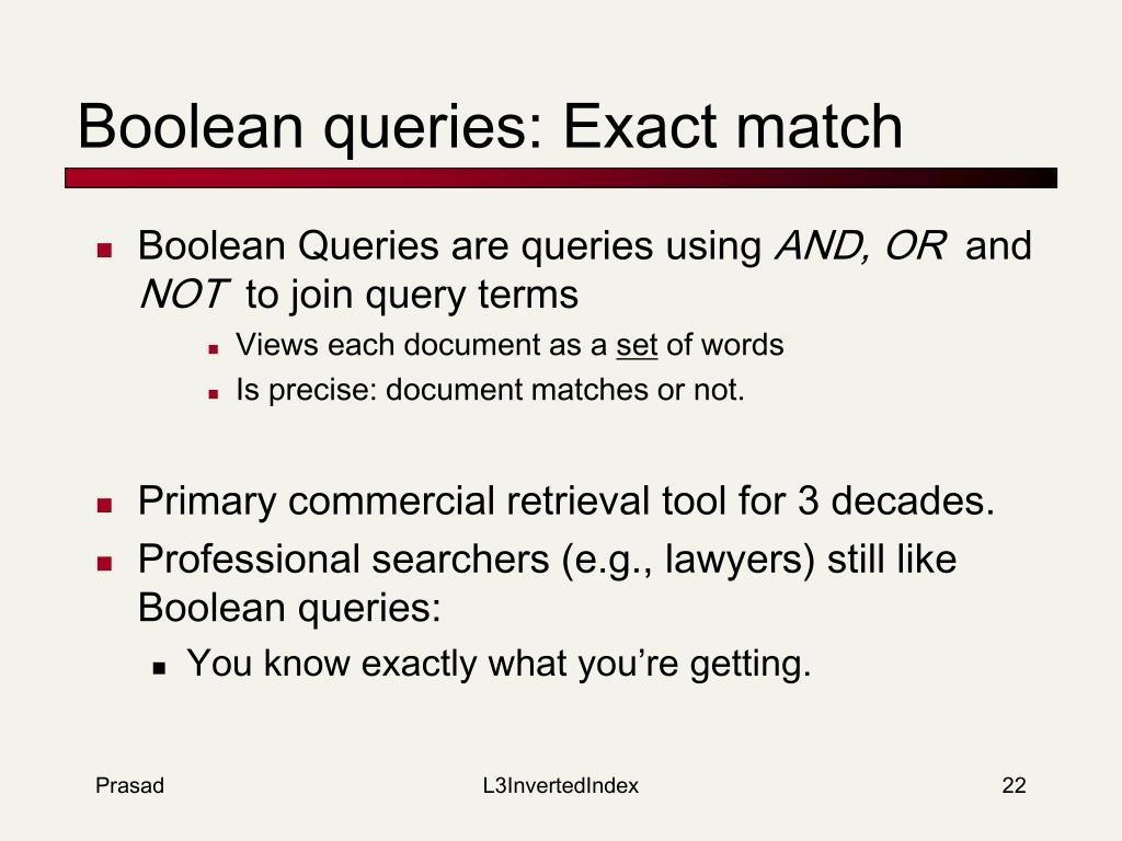 Boolean queries: Exact match