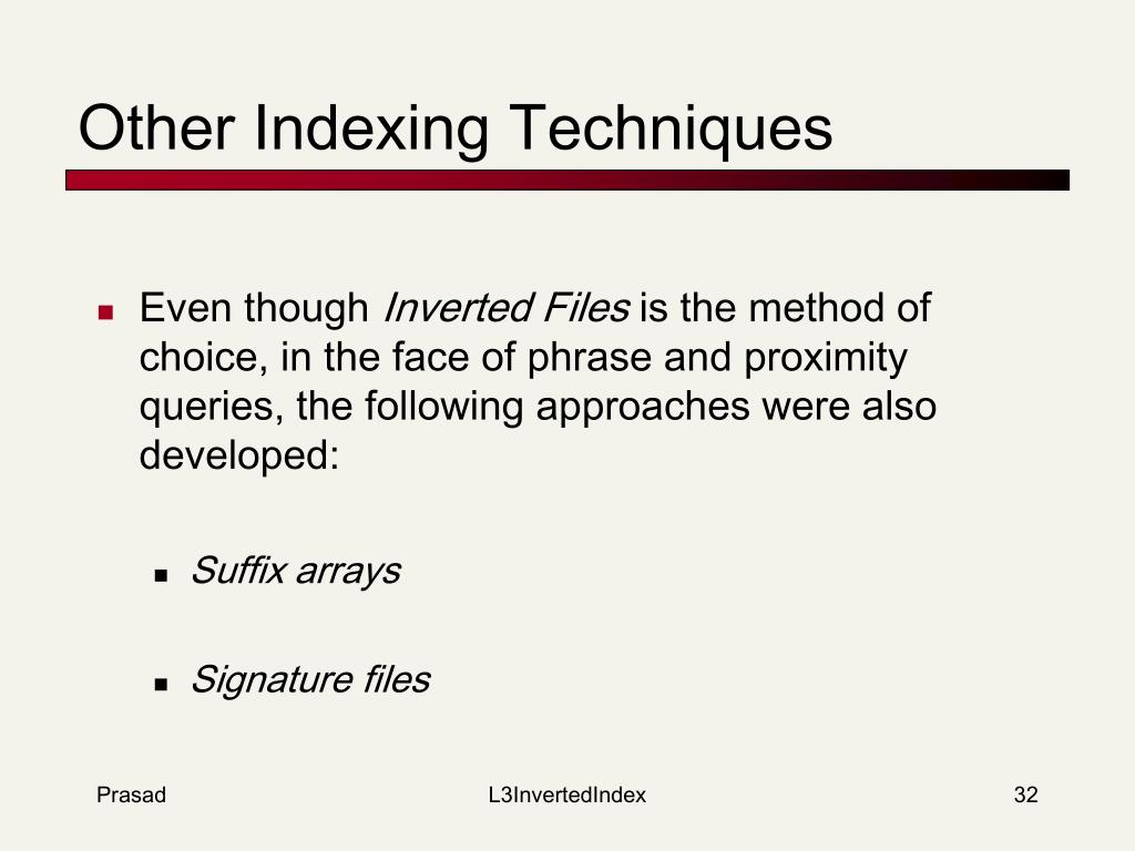 Other Indexing Techniques