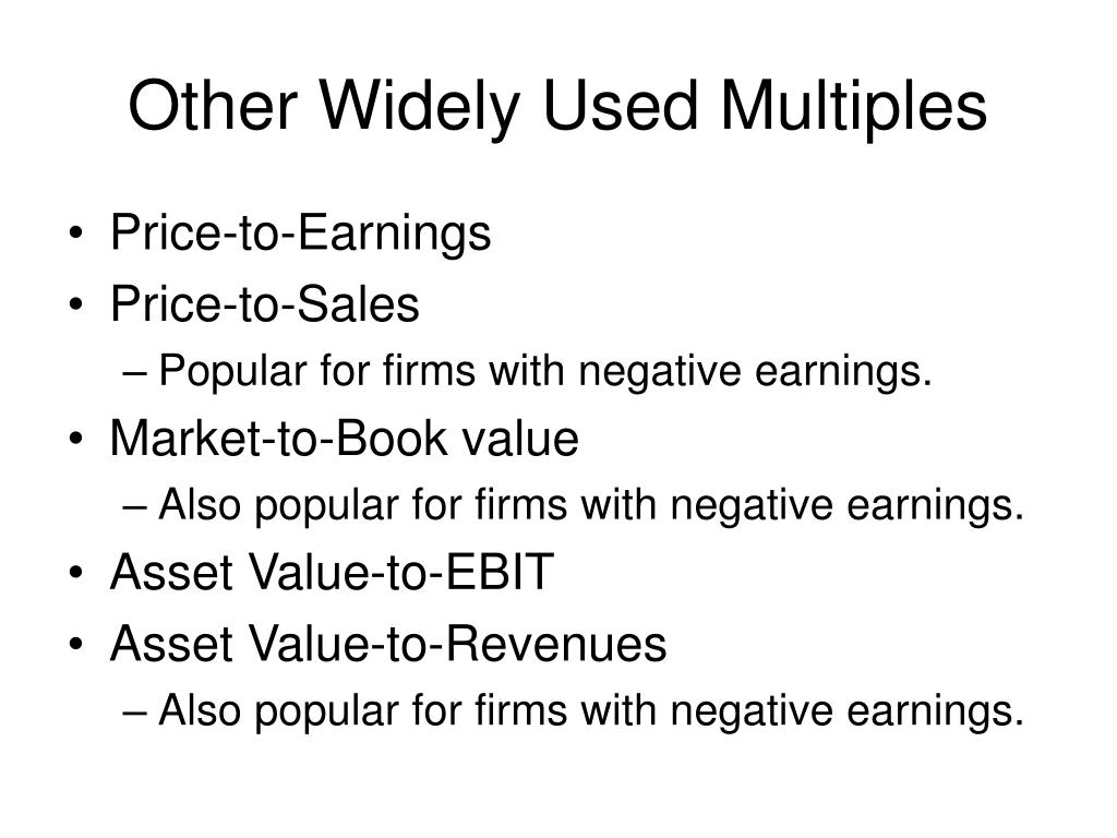 Other Widely Used Multiples
