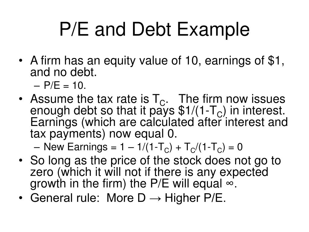 P/E and Debt Example