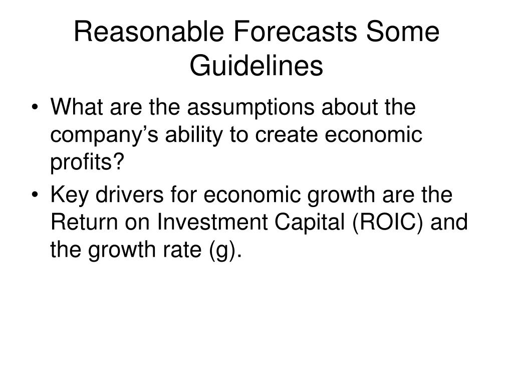 Reasonable Forecasts Some Guidelines