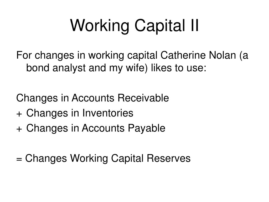 Working Capital II