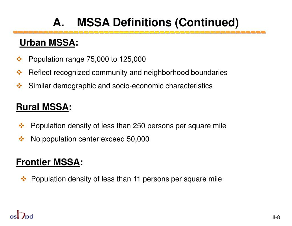 A.    MSSA Definitions (Continued)