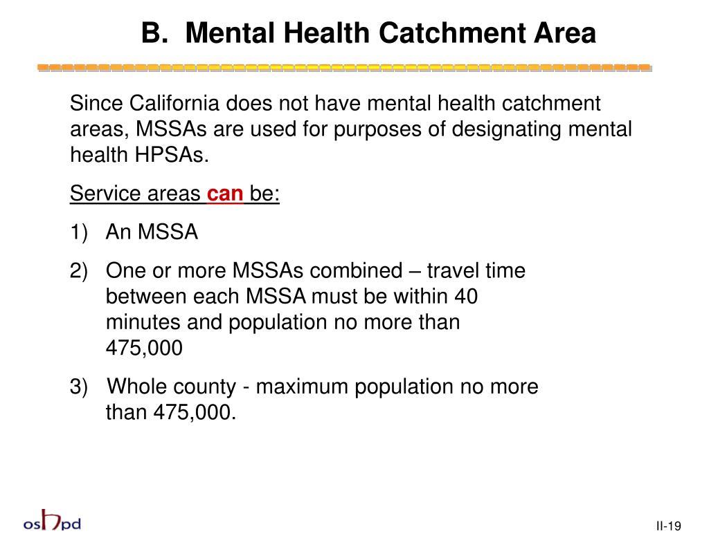 B.  Mental Health Catchment Area
