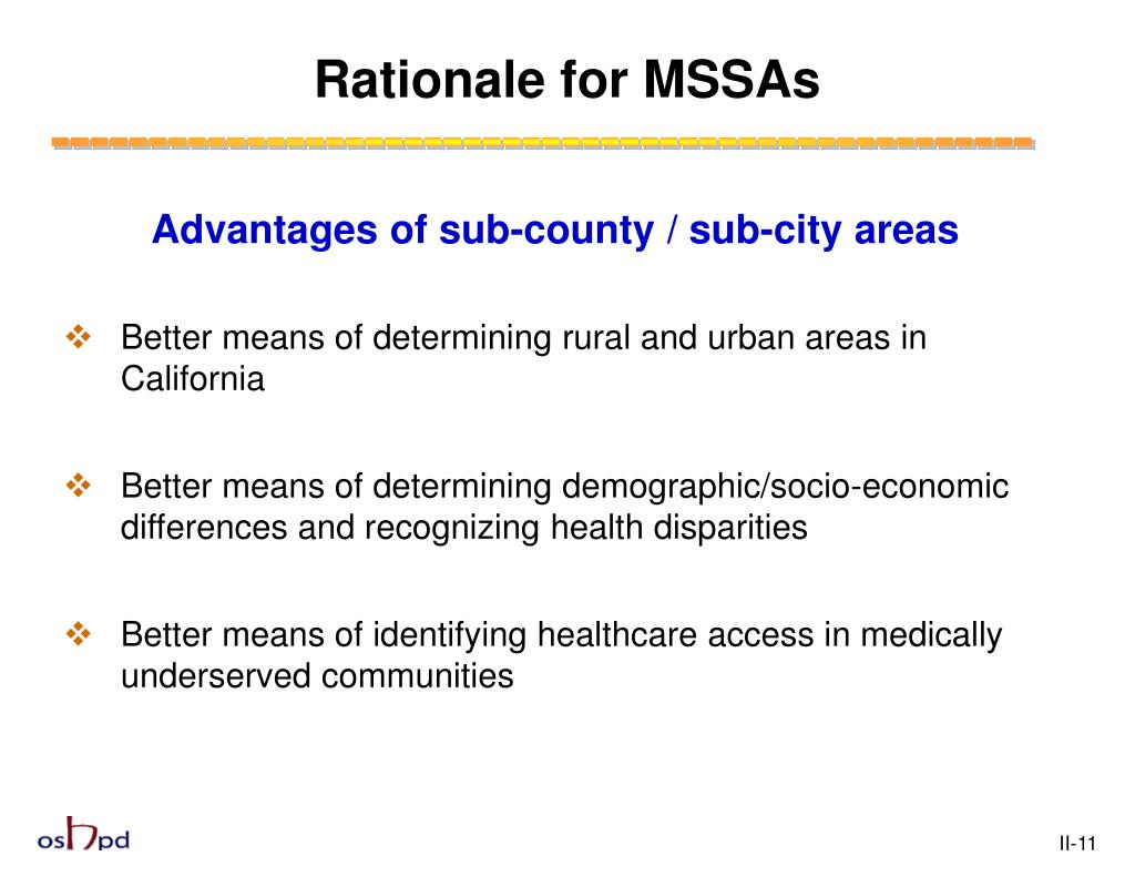 Rationale for MSSAs