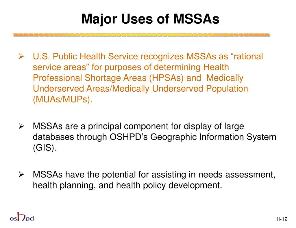 Major Uses of MSSAs