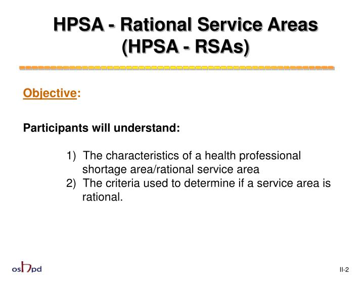 HPSA - Rational Service Areas