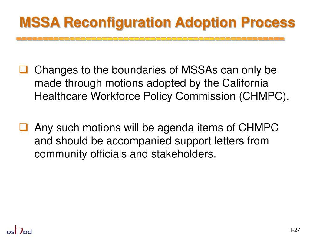 MSSA Reconfiguration Adoption Process