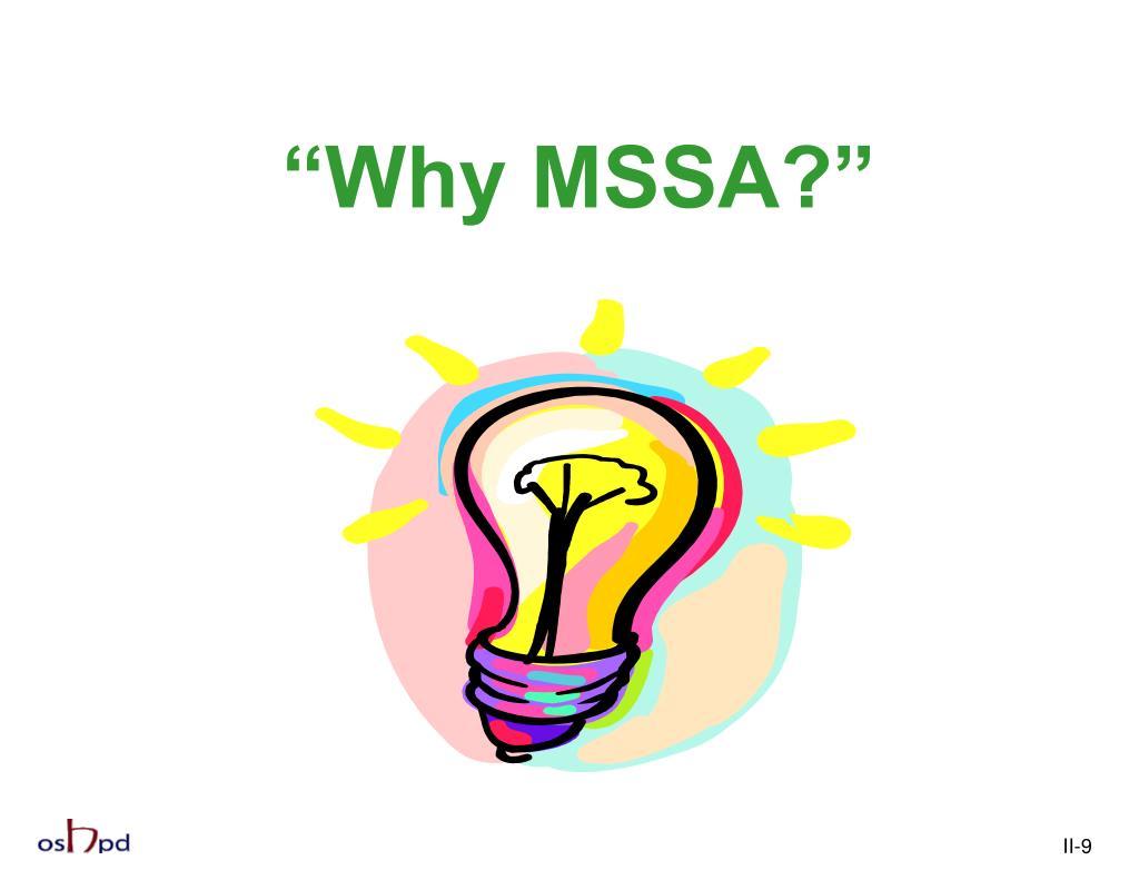 """Why MSSA?"""