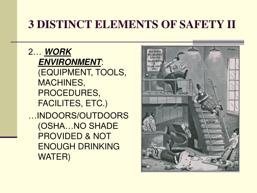 3 DISTINCT ELEMENTS OF SAFETY II
