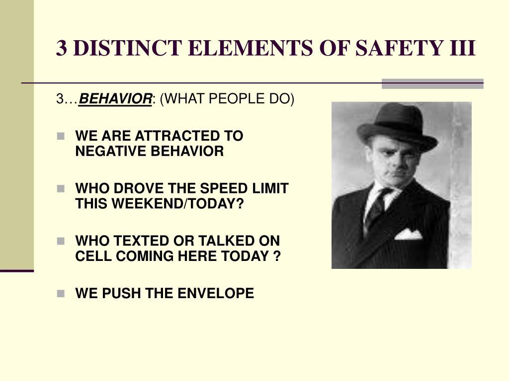 3 DISTINCT ELEMENTS OF SAFETY III