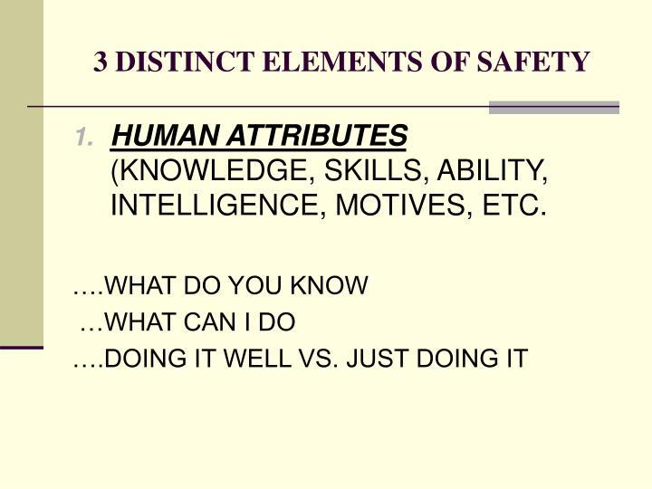 3 distinct elements of safety