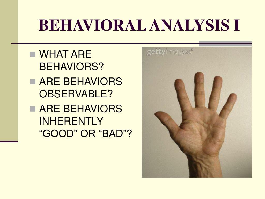 BEHAVIORAL ANALYSIS I