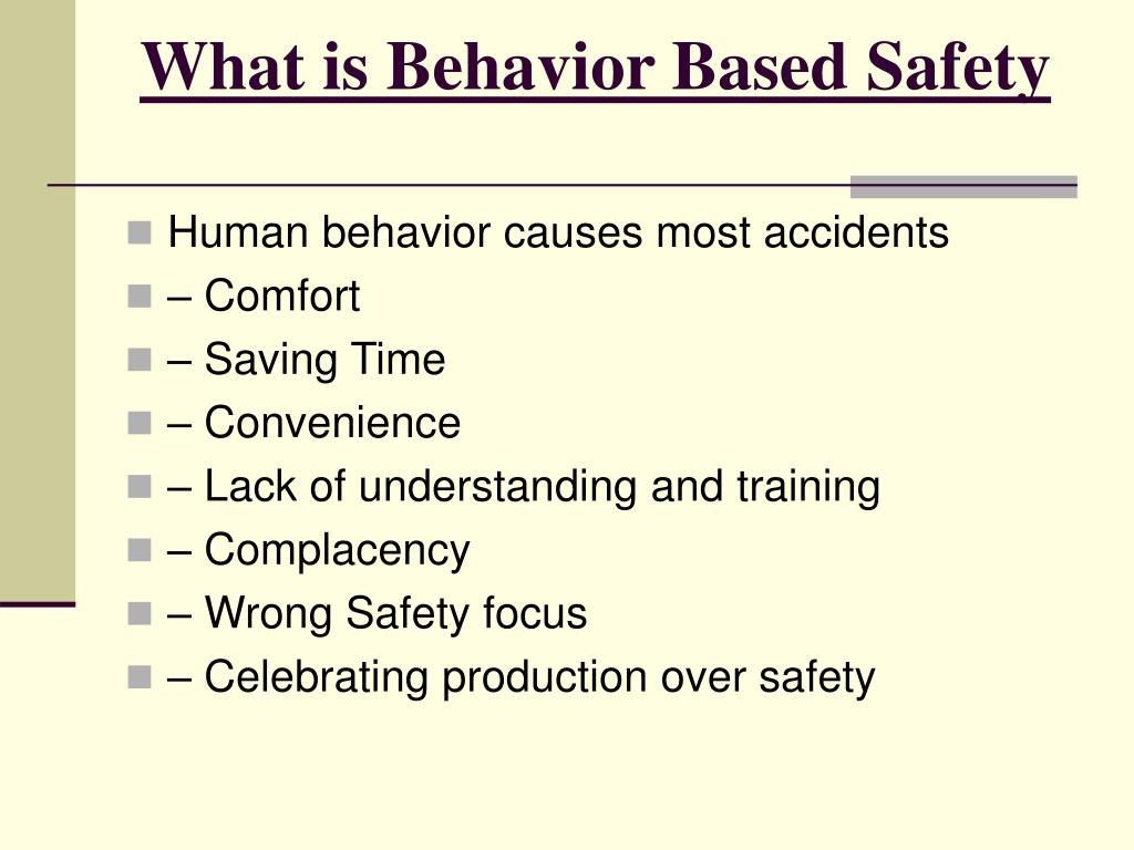 What is Behavior Based Safety