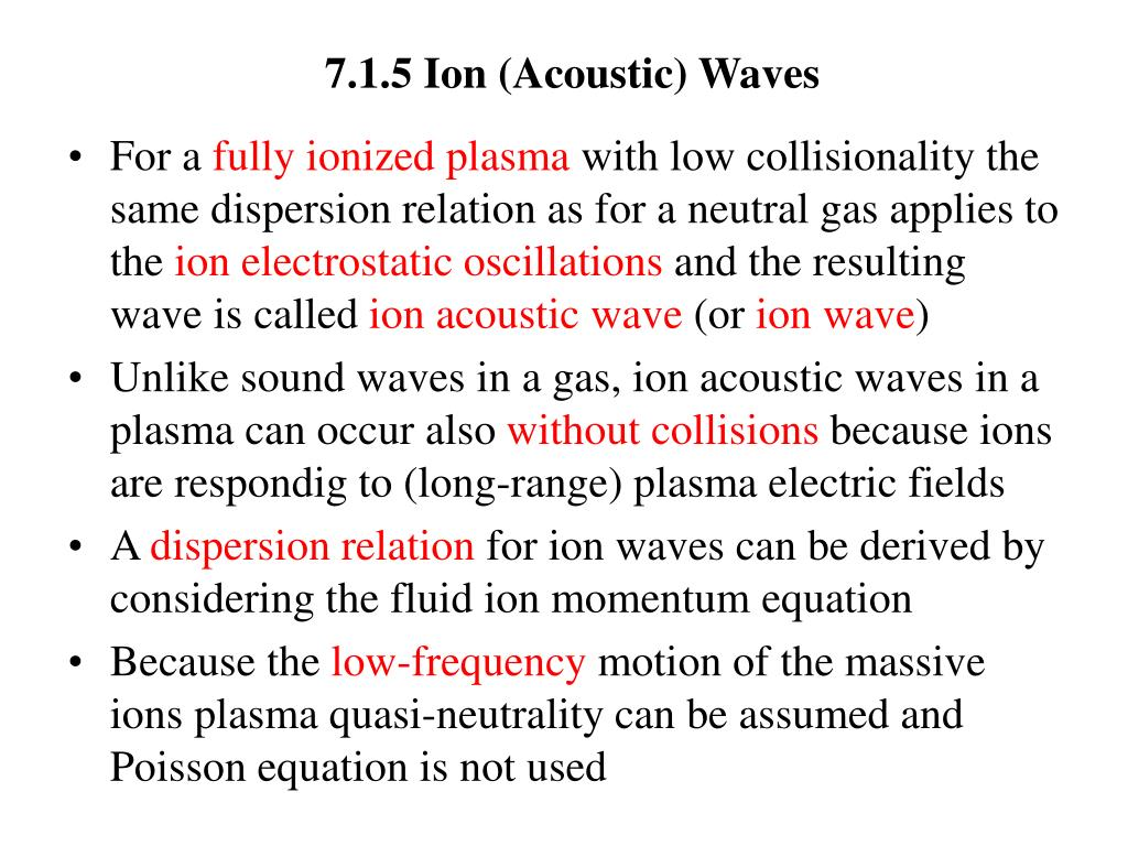 7.1.5 Ion (Acoustic) Waves