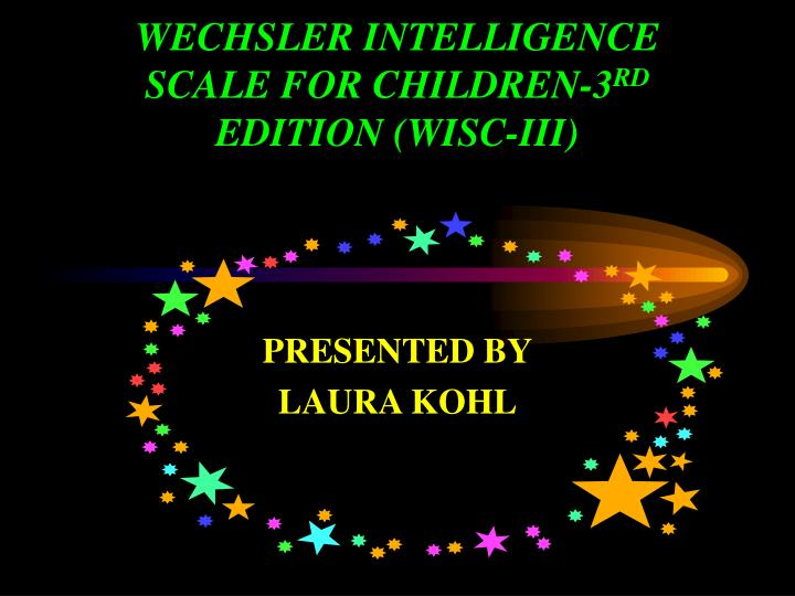 Wechsler intelligence scale for children 3 rd edition wisc iii