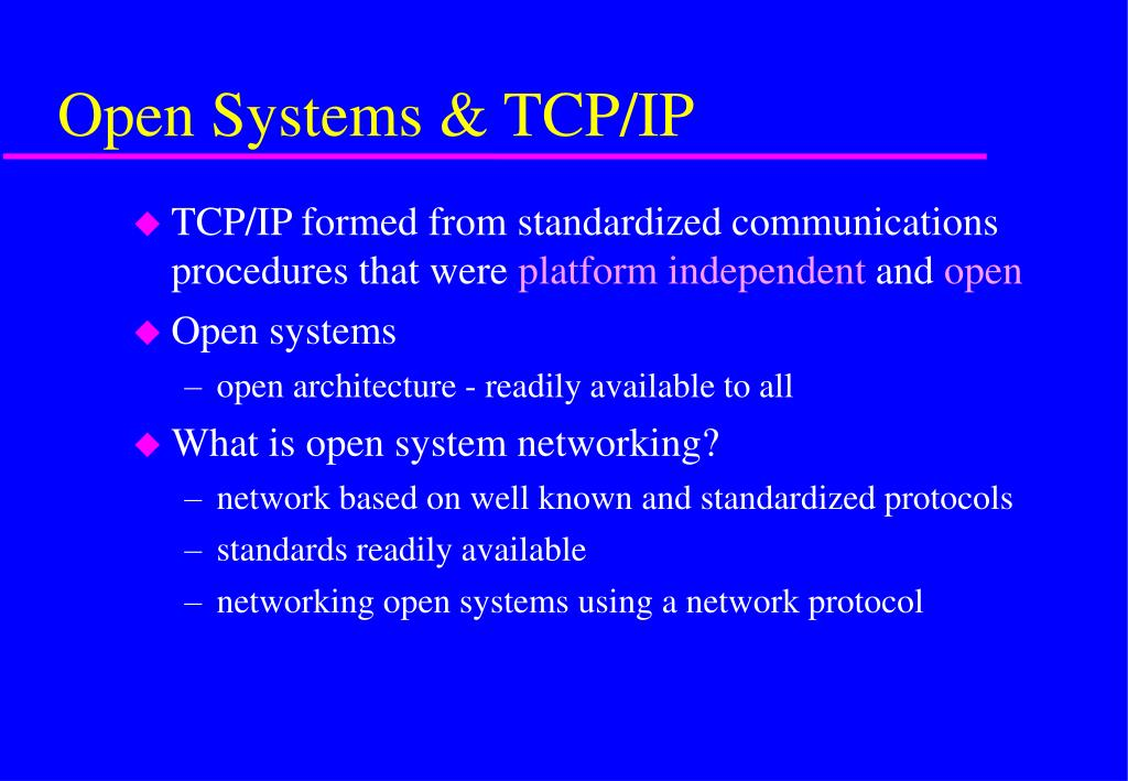 Open Systems & TCP/IP