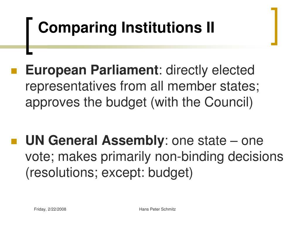 Comparing Institutions II