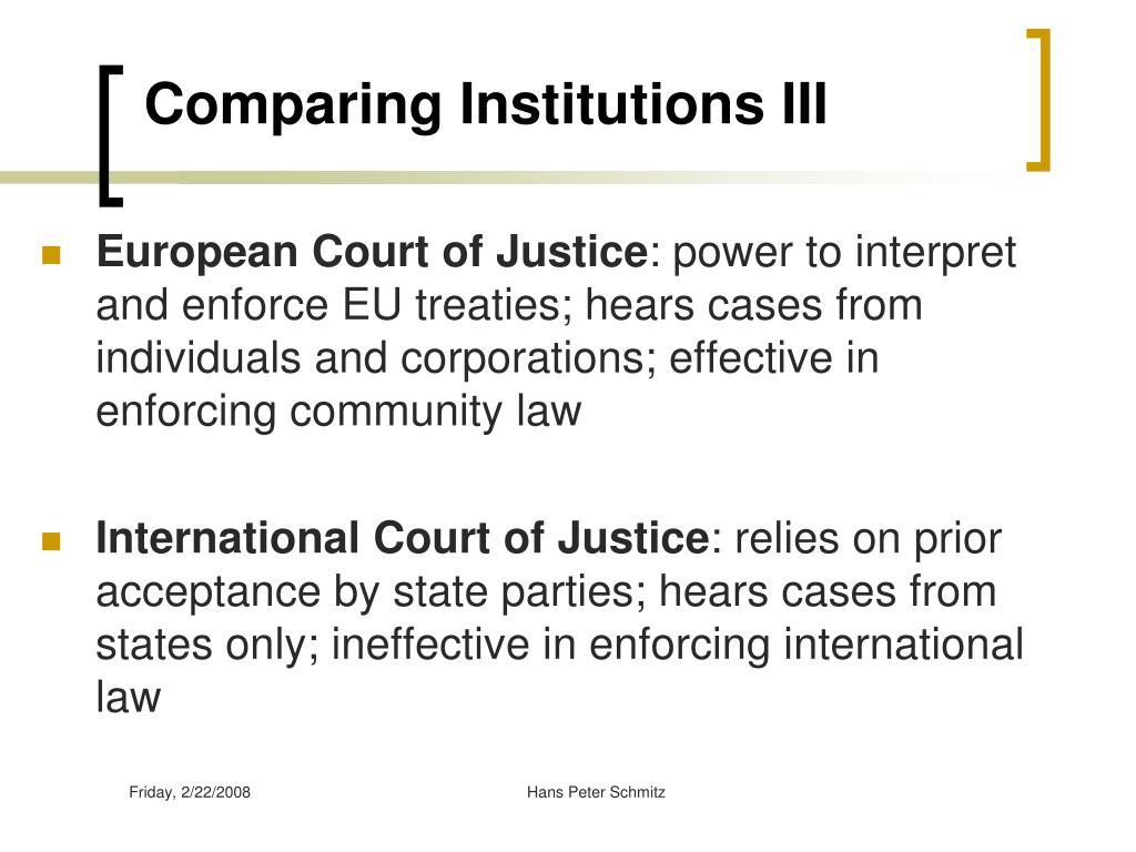Comparing Institutions III