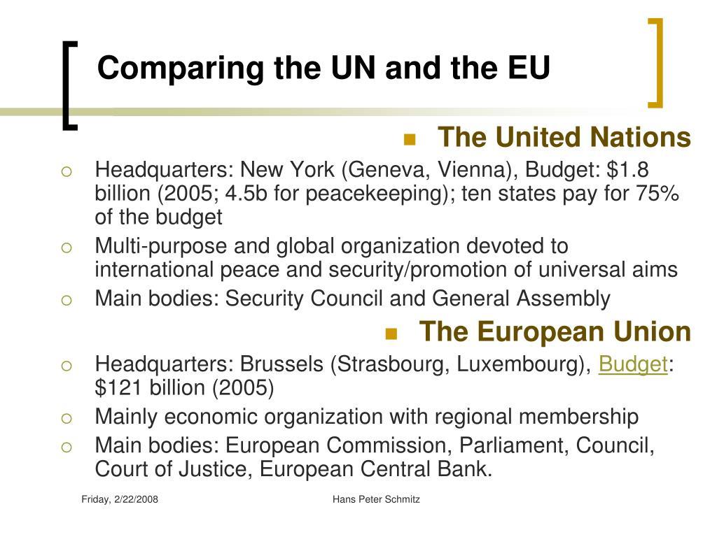 Comparing the UN and the EU