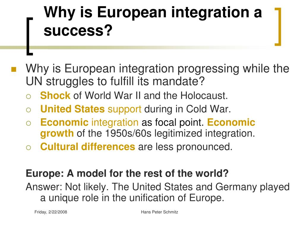 Why is European integration a success?