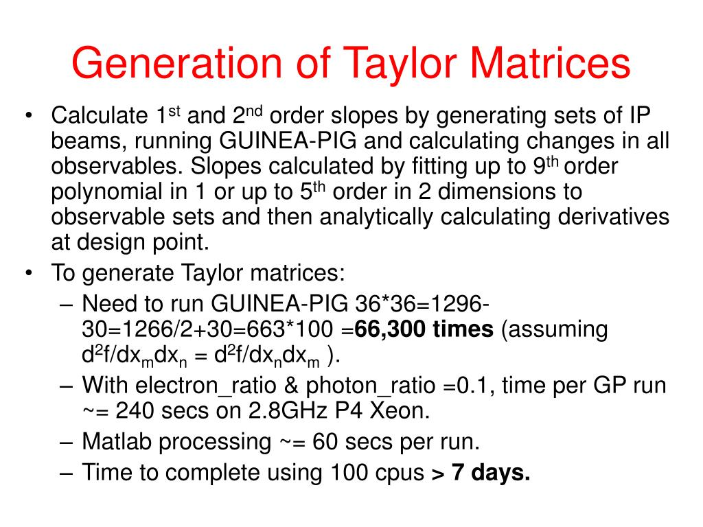 Generation of Taylor Matrices