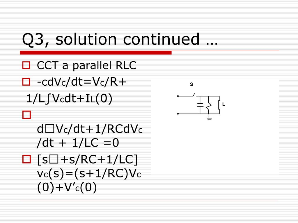 Q3, solution continued …