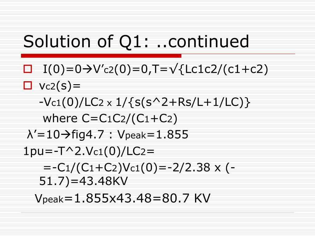 Solution of Q1: ..continued