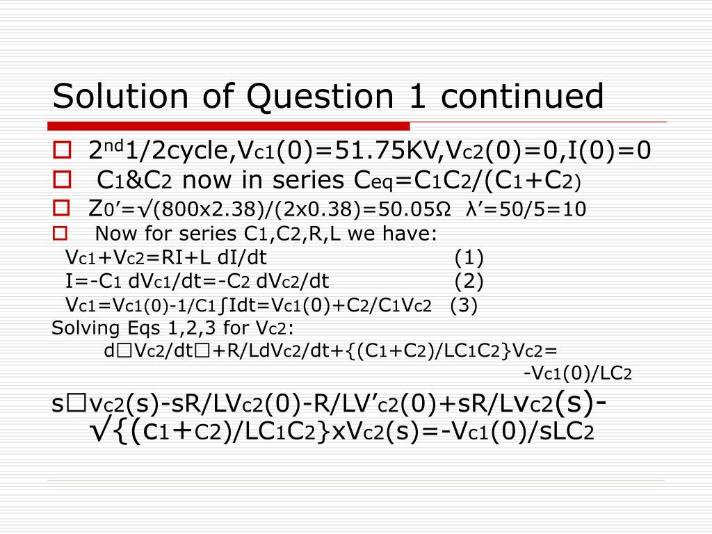 Solution of Question 1 continued